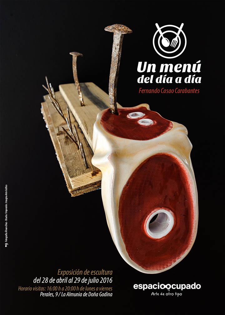 Un menú del día a día - Exposición de escultura de Fernando Casao en Imagina Arte Gráfico