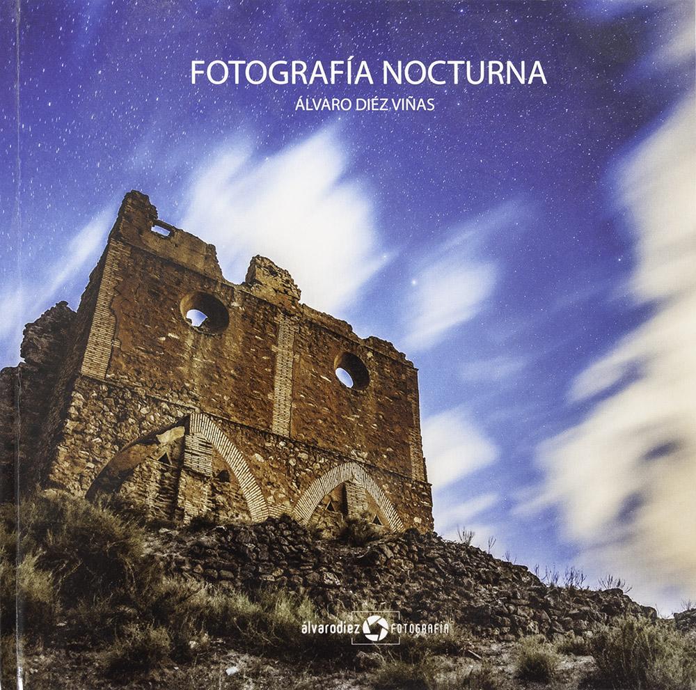 Libro Fotografia nocturna - Álvaro Díez Viñas