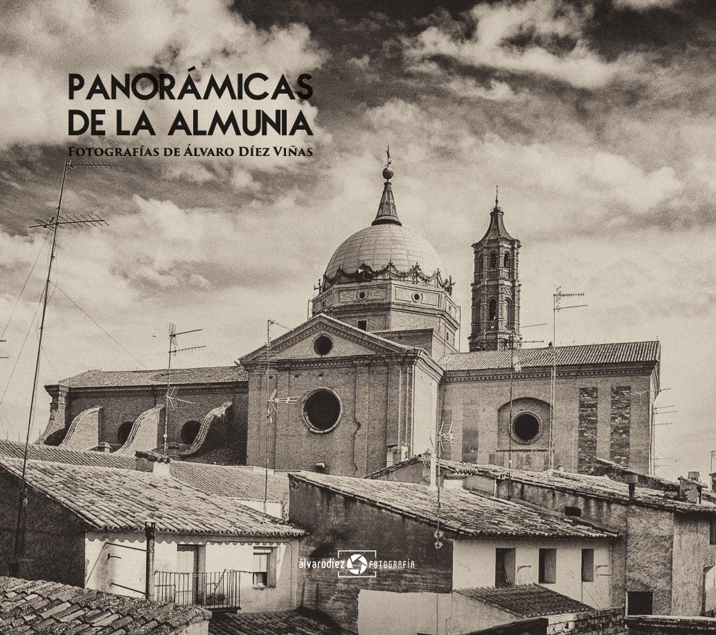 Panorámicas de La Almunia - Fotografías de Álvaro Díez